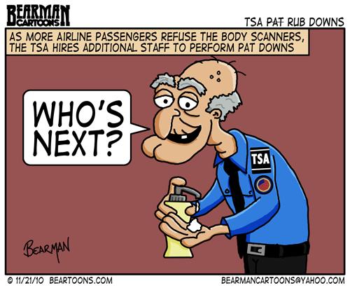 [Image: 11-21-10-Bearman-CartoonsTSA-Pat-Down.png]