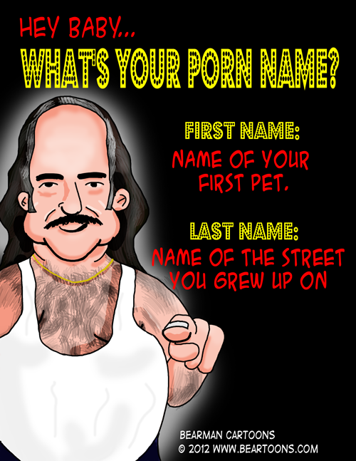 Bearman Cartoons What Is Your Porn Name Ron Jeremy1 The mature well groomed man cares of the appearance   applies a cream ...