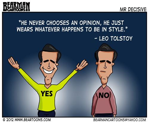 Bearman Cartoons Mitt Romney Indecisive