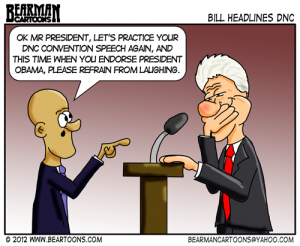 8 6 12 Bearman Editorial Cartoon Bill Clinton DNC Convention
