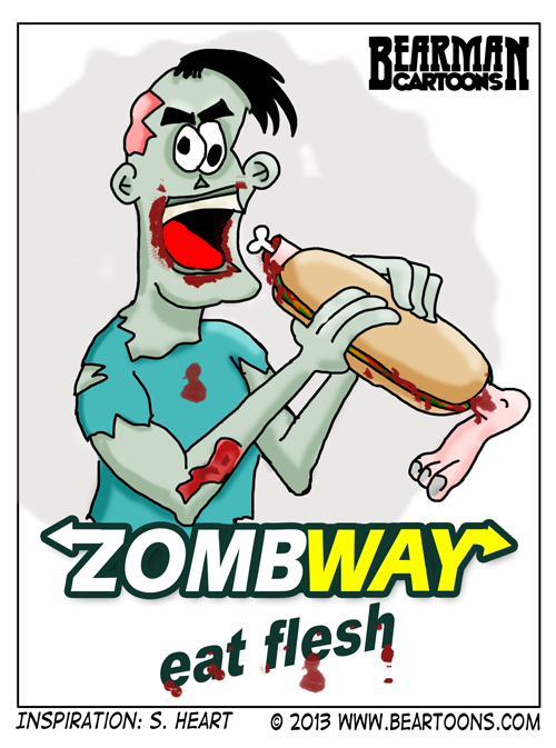 Zombway Eat Flesh by Bearman Cartoons